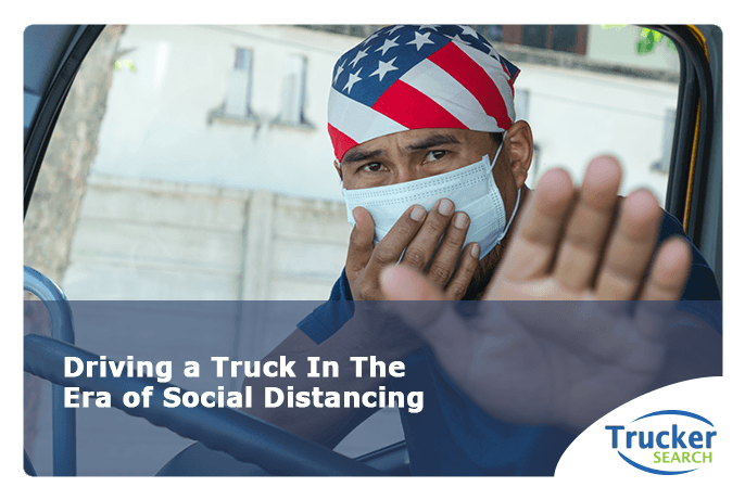 driving-a-truck-in-the-era-of-social-distancing