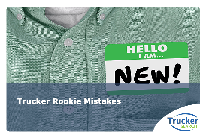 trucker-rookie-mistakes