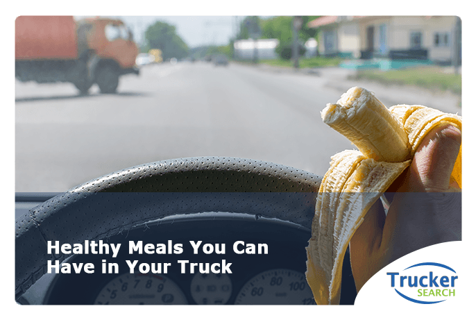 healthy-meals-you-can-have-in-your-truck