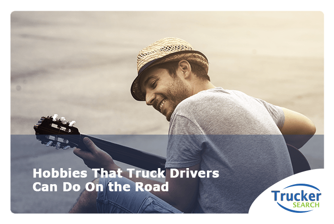 hobbies-that-truck-drivers-can-do-on-the-road
