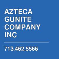 AZTECA GUNITE COMPANY INC