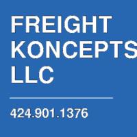 FREIGHT KONCEPTS LLC