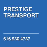 PRESTIGE TRANSPORT