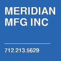 MERIDIAN MFG INC