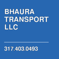 BHAURA TRANSPORT LLC