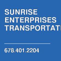 SUNRISE ENTERPRISES TRANSPORTATION