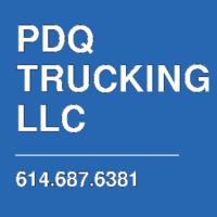 PDQ TRUCKING LLC