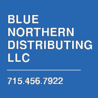 BLUE NORTHERN DISTRIBUTING LLC
