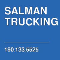 SALMAN TRUCKING