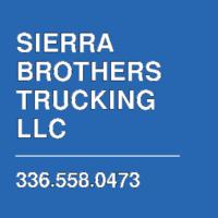 SIERRA BROTHERS TRUCKING LLC