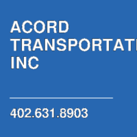 ACORD TRANSPORTATION INC