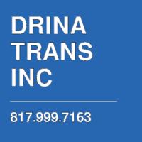 DRINA TRANS INC
