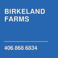 BIRKELAND FARMS