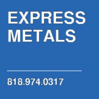 EXPRESS METALS