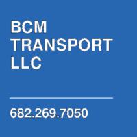 BCM TRANSPORT LLC
