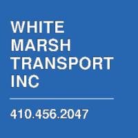 WHITE MARSH TRANSPORT INC