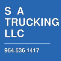 S  A TRUCKING LLC