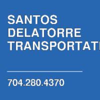 SANTOS DELATORRE TRANSPORTATION
