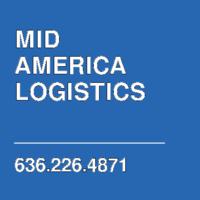 MID AMERICA LOGISTICS