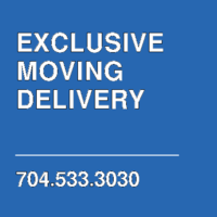 EXCLUSIVE MOVING  DELIVERY