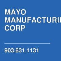 MAYO MANUFACTURING CORP