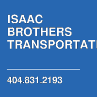ISAAC BROTHERS TRANSPORTATION