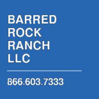 BARRED ROCK RANCH LLC