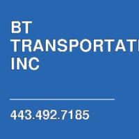 BT TRANSPORTATION INC