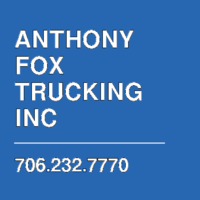 ANTHONY FOX TRUCKING INC