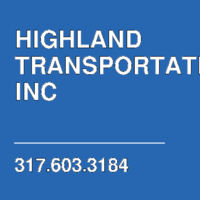 HIGHLAND TRANSPORTATION INC