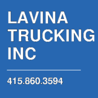 LAVINA TRUCKING INC