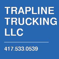 TRAPLINE TRUCKING LLC
