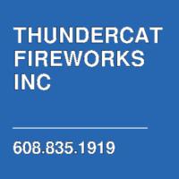 THUNDERCAT FIREWORKS INC