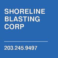SHORELINE BLASTING CORP
