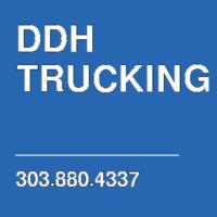 DDH  TRUCKING